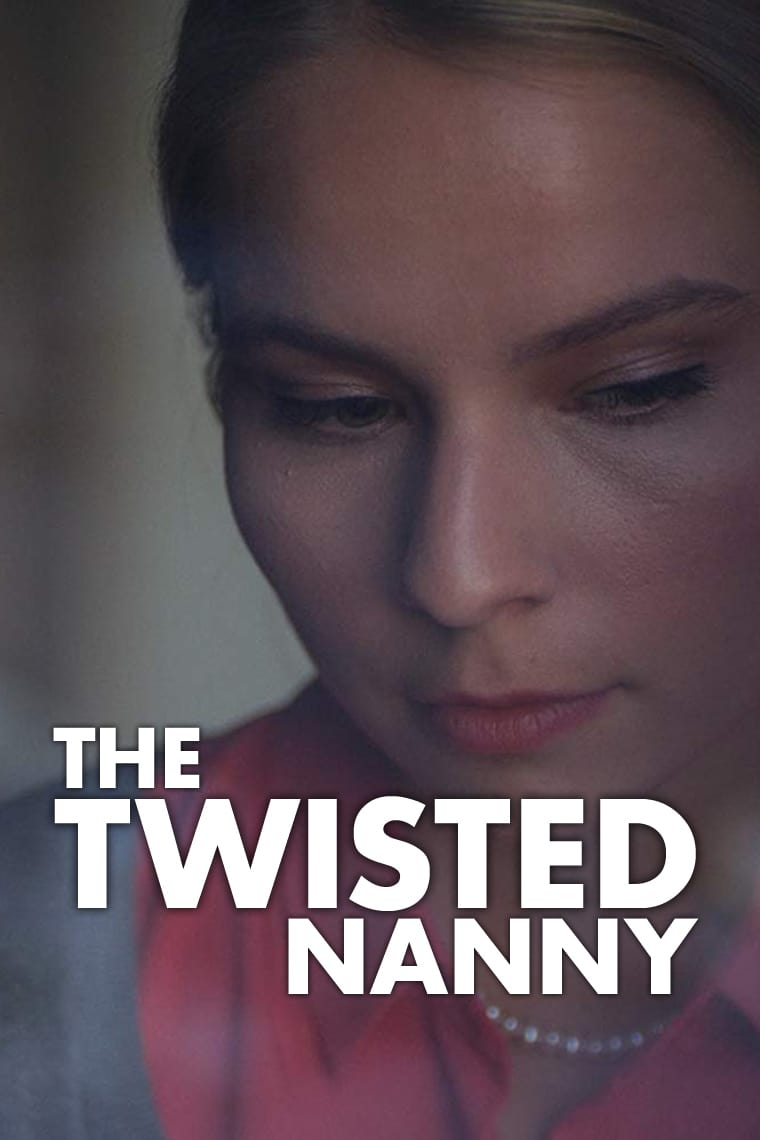 The Twisted Nanny Sapkın Dadı